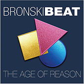 The Age of Reason de Bronski Beat