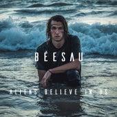 Aliens Believe in Us von Béesau