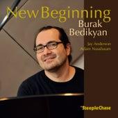 New Beginning by Burak Bedikyan