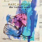 The Velvet Trail de Marc Almond