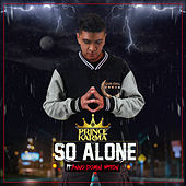 So Alone (feat. Anno Domini Nation) von Prince Karma