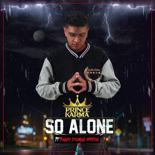 So Alone (feat. Anno Domini Nation) von Prince Karma