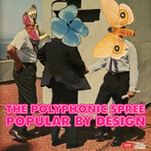 Popular by Design de The Polyphonic Spree
