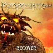 Recover de Flotsam & Jetsam
