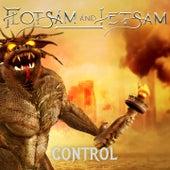 Control by Flotsam & Jetsam