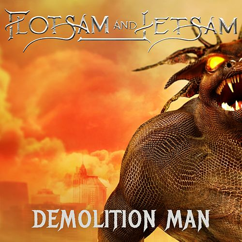Demolition Man by Flotsam & Jetsam