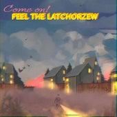 Come on! Feel the Latchorzew von Ozzie (New Age)