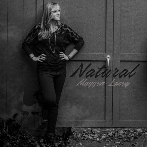 Natural von Maygen Lacey