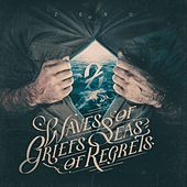 Waves of Griefs, Seas of Regrets de Zero
