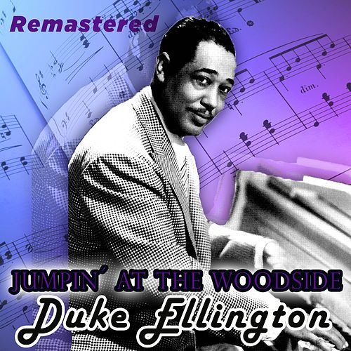 Jumpin' at the Woodside by Duke Ellington