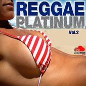 Reggae Platinum Vol.2 by Various Artists