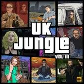 UK Jungle Records Presents: UK Jungle Volume 3 von Various Artists