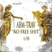 No Free Shit by Abm-Trav