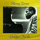 Kenny Drew Golden Tracks (All Tracks Remastered) by Kenny Drew