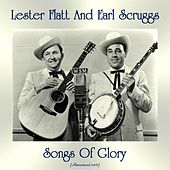 Songs Of Glory (Remastered 2018) de Flatt and Scruggs
