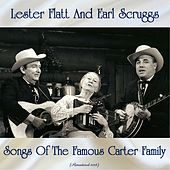 Songs Of The Famous Carter Family (Remastered 2018) de Flatt and Scruggs