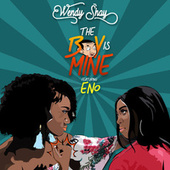 The Boy Is Mine von Wendy Shay
