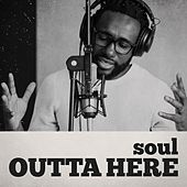 Soul Outta Here de Various Artists