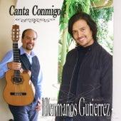 Canta Conmigo by Hermanos Gutierrez