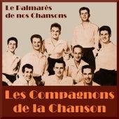 Le palmarès de nos chansons de Les Compagnons De La Chanson (2)