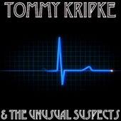 Tommy Kripke & The Unusual Suspects by Tommy Kripke
