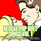 Reggae Pop Duet Songs  Vol 1 by Various Artists