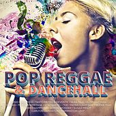 Pop Reggae and Dancehall by Various Artists