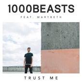 Trust Me von 1000 Beasts