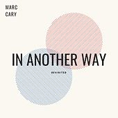 In Another Way (Revisited) by Marc Cary