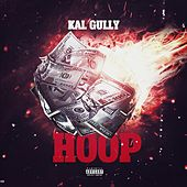 Hoop by Kal Gully