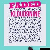 Faded by Kloud9nine