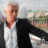 Singing of Love von Dmitri Hvorostovsky