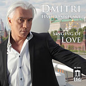 Singing of Love by Dmitri Hvorostovsky