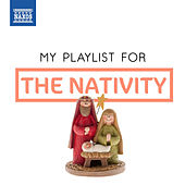 My Playlist for the Nativity de Various Artists
