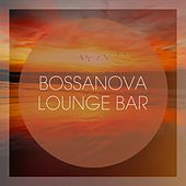 Bossanova Lounge Bar by Various Artists