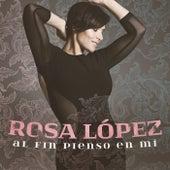 Al Fin Pienso En Mi de Rosa López