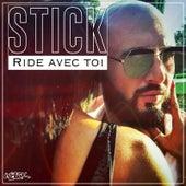 Ride avec toi von Stick (Rap)