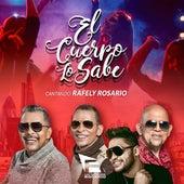 El Cuerpo Lo Sabe (feat. Rafely Rosario) by Los Hermanos Rosario