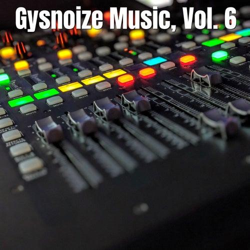 Gysnoize Music, Vol. 6 di Gysnoize