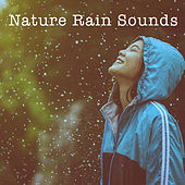 Nature Rain Sounds de Various Artists