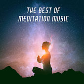 The Best of Meditation Music by Various Artists