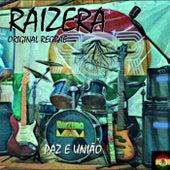 Paz e União von Raizera Original Reggae