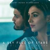 A Sky Full of Stars von Kurt Hugo Schneider