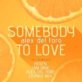 Somebody to Love (The Remixes) de Alex del Toro