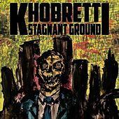 Stagnant Ground by Khobretti