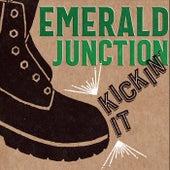 Kickin' It von Emerald Junction
