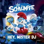 Hey Mister DJ! von Die Schlümpfe
