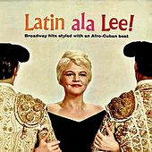 Ole! Latin Ala Lee! (Remastered) by Peggy Lee