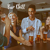 Bar Chill by Various Artists