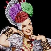 Extraordinaria! (Remastered) von Carmen Miranda
